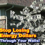 Stop Losing Energy Through Your Walls